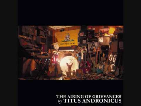 Titus Andronicus - Joset Of Nazareths Blues