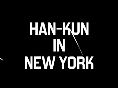 MAR.18 2016 |  「HAN-KUN IN NEW YORK」