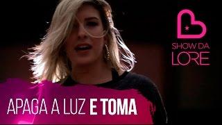 Apaga A Luz E Toma - Léo Santana - Lore Improta | Coreografia