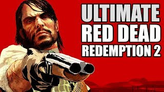 Ultimate Red Dead Redemption 2