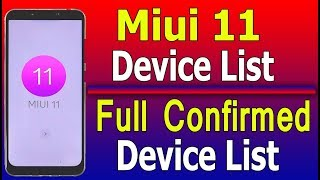 MIUI 11 Supported Device list || Miui 11 Device List || Miui 11 Supported Smartphone list