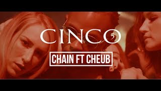 CINCO - CHAIN feat Cheu-B (Clip Officiel)