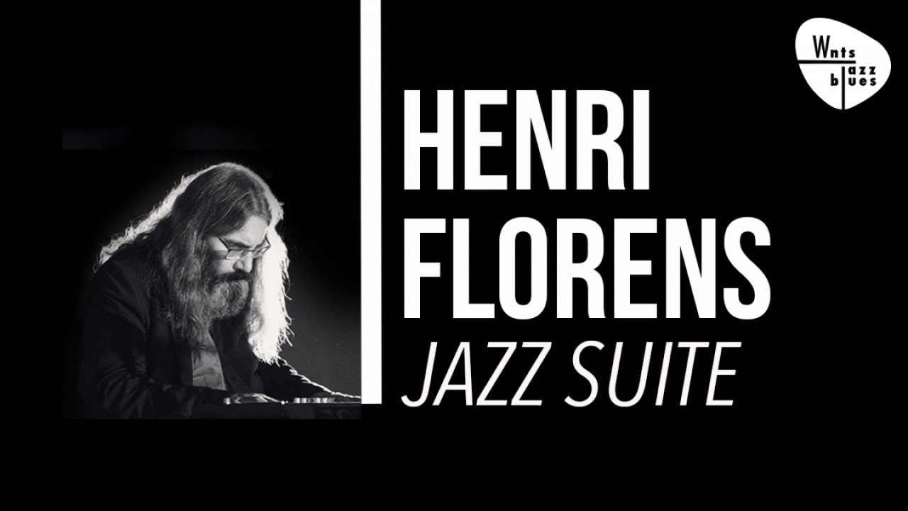 Henri Florens - Jazz Suite, Relaxing Instrumental Piano Solo