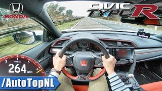 Honda Civic Type R 2018 | ACCELERATION & SPEED 262km/h AUTOBAHN POV by AutoTopNL