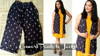 Reuse Old Pants/Palazzos/Pajamas and Convert it into Jacket/Shrug | DIY Jacket | Perkymegs