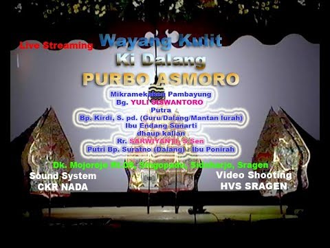 Live Streaming Wayang Kulit  Dalang KI PURBO ASMORO // HVS SRAGEN // CKR AUDIO