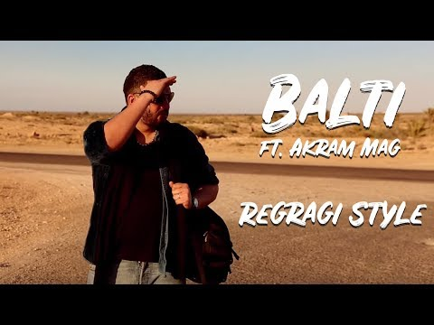 Balti Feat Akram Mag:: Regragi Style video