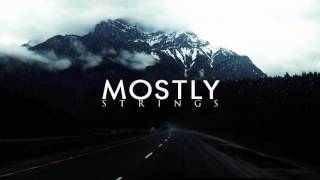 MOSTLY strings Music Collection (Part 1)