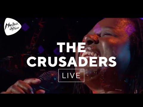 The Crusaders - Street Life Live at Montreux 2003