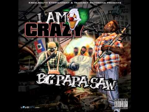Big Papa Saw Booty Poppin Feat. Lisa Walker, Miss P I Am Crazy Mixtape video