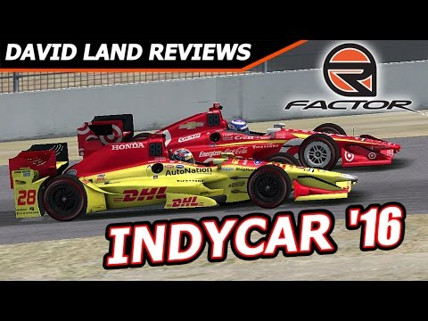IndyCar 2016 RFactor Mod- David Land Reviews
