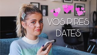 Je Lis Vos Pires Dates