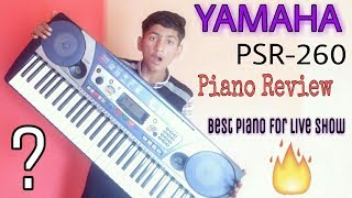 Yamaha PSR-260 Piano Keyboard  Review In Hindi - Best Piano For Live Show