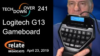 Tech Down Over 241:  Logitech G13 Programmable Gameboard (Gaming Keypad/Keyboard)