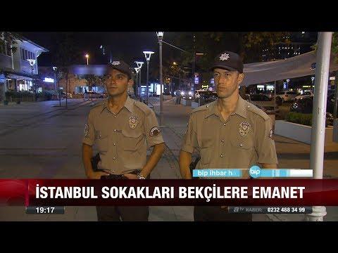 İstanbul'un bekçileri görevde! - 15 Ağustos 2017