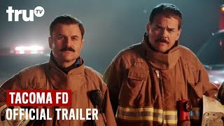 Tacoma FD: Season 2 Trailer | New Episodes Start March 26 | truTV