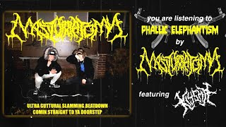 MASTURBATOMY - PHALLIC ELEPHANTISM (FT. TIM OF KLYSMA) [SINGLE] (2020) SW EXCLUSIVE