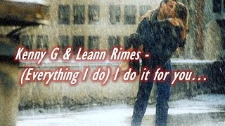 Watch Kenny G everything I Do I Do It For You video