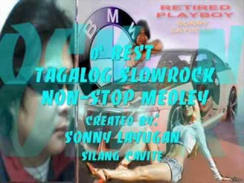 D` Best Tagalog Slowrock Non-stop Medley sonny La video