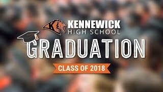 Kennewick High School - 2018 Graduation