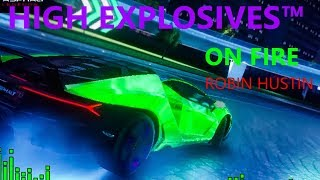 "HIGH EXPLOSIVES™ INTERNATIONAL ANTHEM! (Robin Hustin- ""On Fire"" (Asphalt 9 Music Video))"