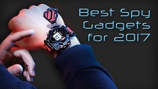 Best Spy Gadgets For 2017