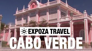 Cabo Verde (Africa) Vacation Travel Video Guide