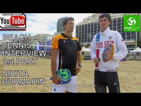 Beach Tennis interview - Nikita Burmakin (Russia) - Mladen Stankovic