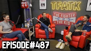 The Fighter and The Kid - Episode 487: Whitney Cummings