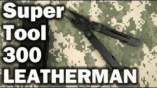 Демонстрация Leatherman Super Tool 300 EOD Black