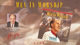 Jack Williams Hayford- Men In Worship (Full) (1995)