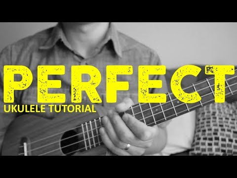 Perfect - Ed Sheeran - EASY Ukulele Tutorial - Chords - How To Play