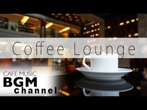 CAFE MUSIC - Relaxing Jazz & Bossa Nova Music For Work, Study - Background Music