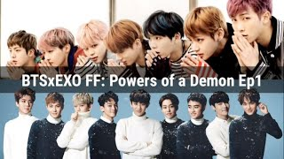 BTSxEXO FF: Powers of a Demon Ep1