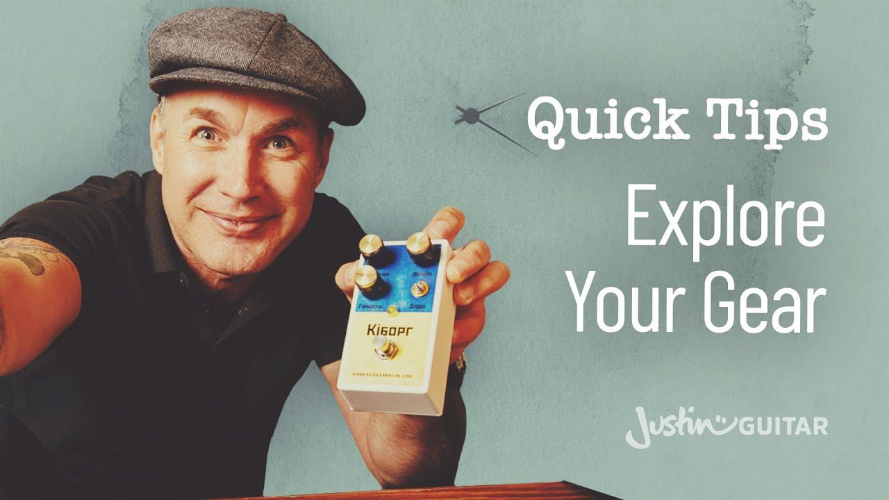 Guitar Quick Tip #10: Explore Your Gear (Guitar Lesson QT ...