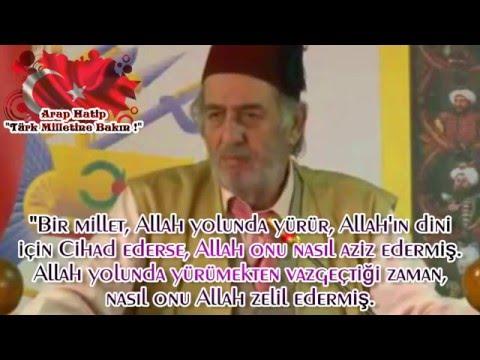(K370) Arap Hatip: Türk Milletine Bakın! - Üstad Kadir Mısıroğlu