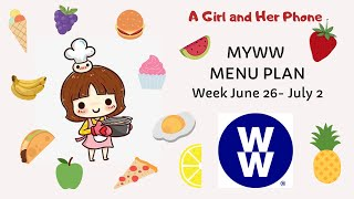 MyWW Menu Plan June 26 - July 2 | Weight Watchers | My Weight Loss Journey