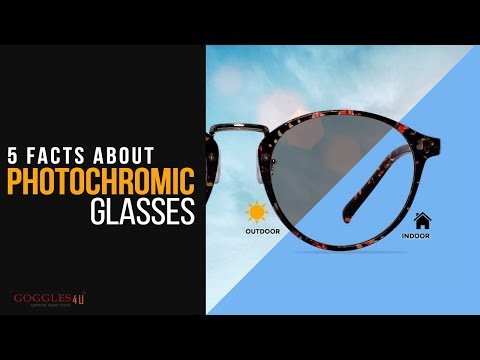 5 Facts about Photochromic glasses