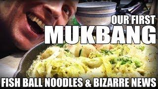 OUR FIRST MUKBANG (Keto Coconut Fishballs Noodles) + Bizarre News