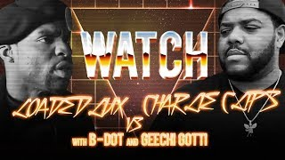 WATCH: LOADED LUX vs CHARLIE CLIPS with B-DOT and GEECHI GOTTI