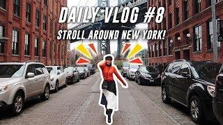 STROLLING AROUND NEW YORK CITY || DAILY VLOG #8