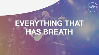 Everything That Has Breath - Hillsong Worship