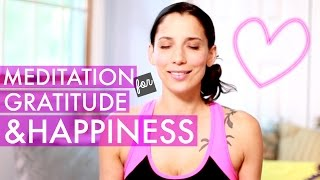 Meditation for Happiness and Gratitude - How to Meditate for Beginners - BEXLIFE