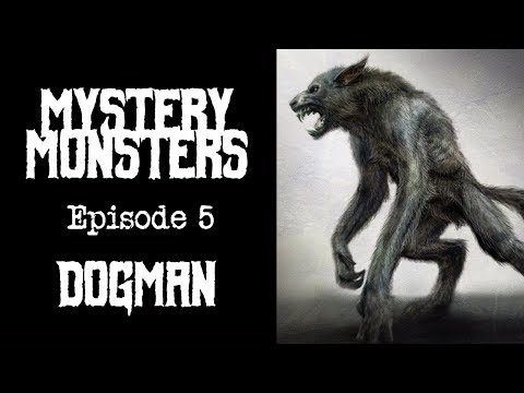 [हिन्दी] Michigan Dogman In Hindi | Mystery Monsters | Episode 5 | Man-Dog Monster | Werewolf