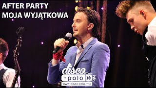 After Party - Moja wyjątkowa - Iłów 2016 (Disco-Polo.info)