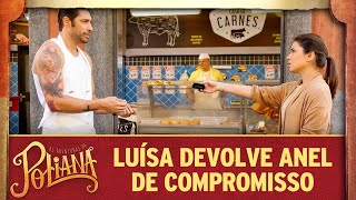 As Aventuras de Poliana | Luísa devolve anel de compromisso para Afonso