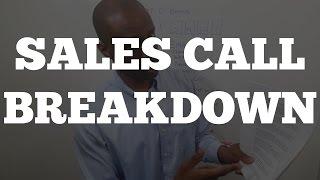 Sales Training: Sales Call Breakdown [7 Figure Business]