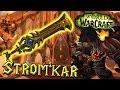 Strom'kar, Meč Thoradina!   Arms Warrior Artefakt   WoW: Legion [CZ]