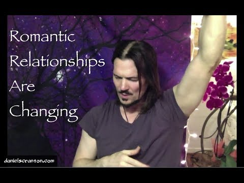 Romantic Relationships Are Changing ∞The 9D Arcturian Council, Channeled by Daniel Scranton
