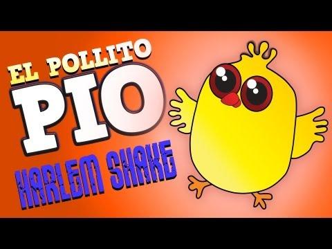 Pollito Pio - Harlem Shake